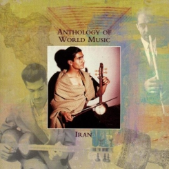 Anthology of World Music Iran CD 2